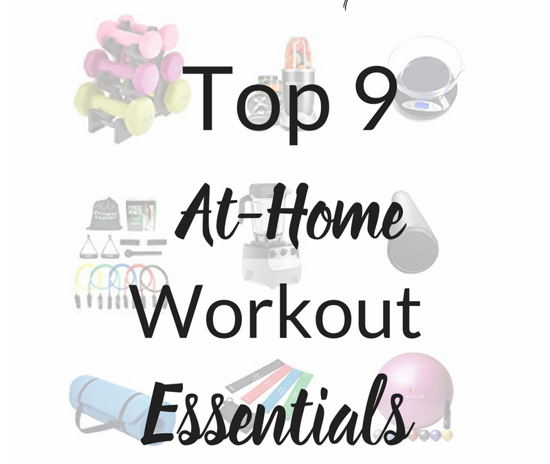 My Top 9 Fitness Products Essentials