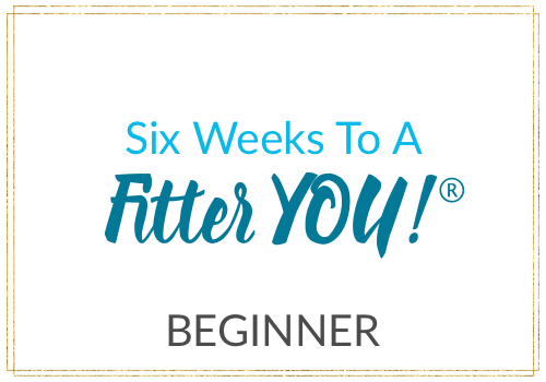six-weeks-to-a-fitter-you-beginner