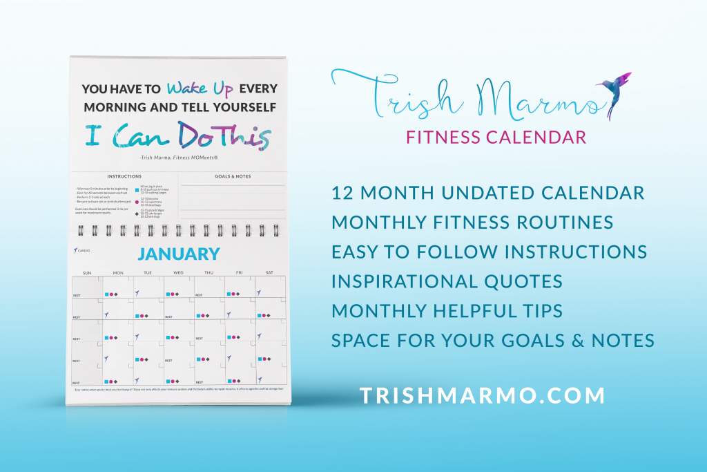 "Image of Fitness Calendar showing the month of January plus corresponding inspirational quote, ""You have to wake up every morning and tell yourself, I can do this!"""