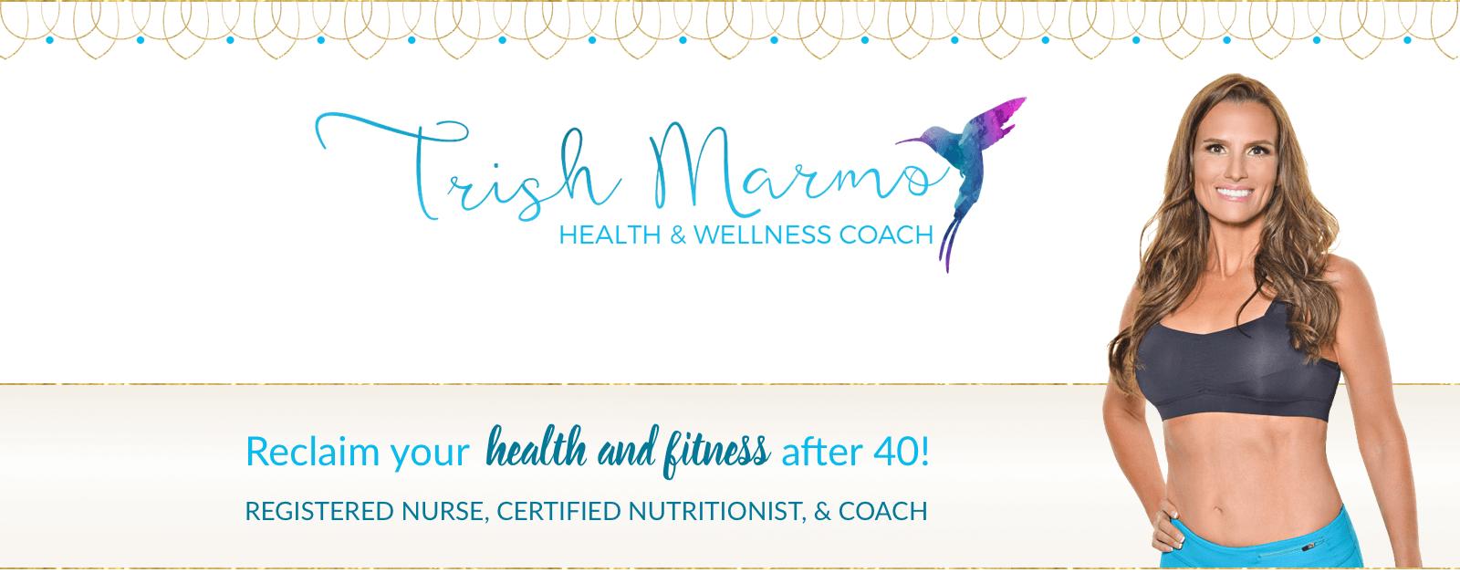 Trish Marma, Health & Wellness Coach